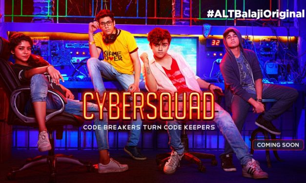 ALTBalaji Bring's India's Youngest Cyber Crime Busters #CYBERSQUAD