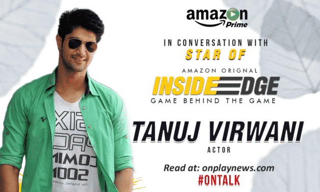 #OnTalk With Tanuj Virwani – Face Of Amazon Originals