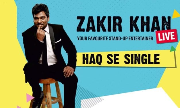 Zakir Khan is 'Haq Se Single'