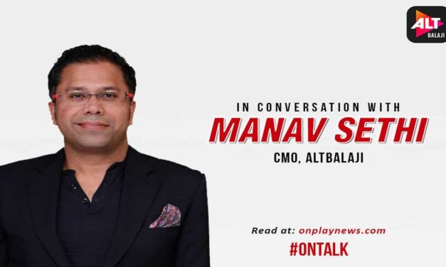 #OnTalk with  Manav Sethi | CMO of Balaji tells Onplay about Cybersquad