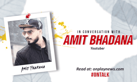 #OnTalk With Amit Bhadana: The Man who lives Simple, thinks Higher and aims to achieve the Highest