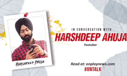 #Ontalk With Harshdeep Ahuja-The man unfolding Vines in his own way