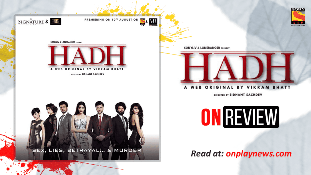 Hadh: The Boardroom Drama - Review   Onplay News