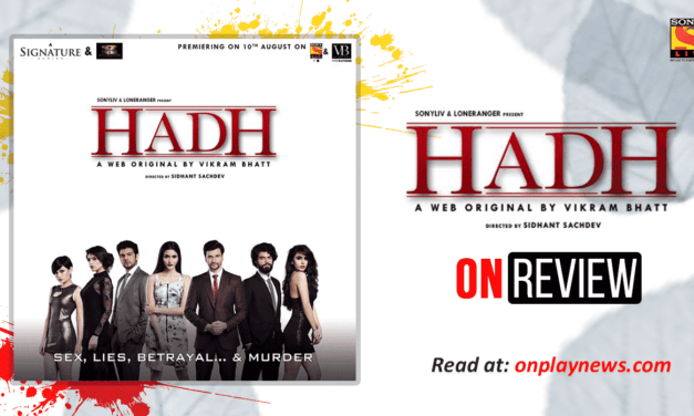 Hadh: The Boardroom Drama – Review