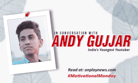 #MotivationalMonday – In conversation with the youngest YouTuber of India: Andy Gujjar