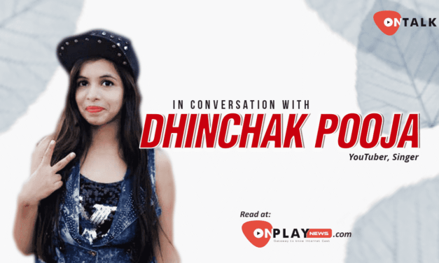 #OnTalk With The Viral Face Of Youtube: Dhinchak Pooja