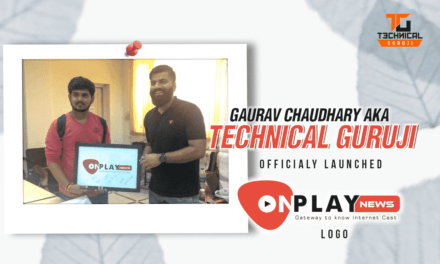 Technical Guruji launched logo of India's First Youtubers & Web-series NewsPortal – Onplay News