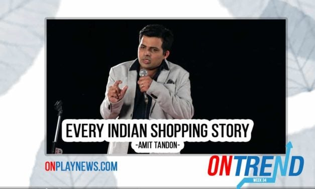 #OnTrends : Every Indian Shopping Story By Amit Tandon