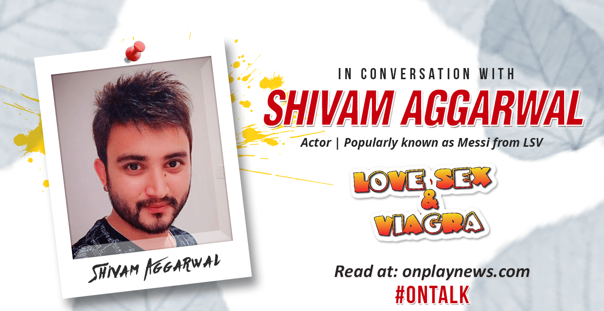 #OnTalk with 'Messi' Shivam Aggarwal