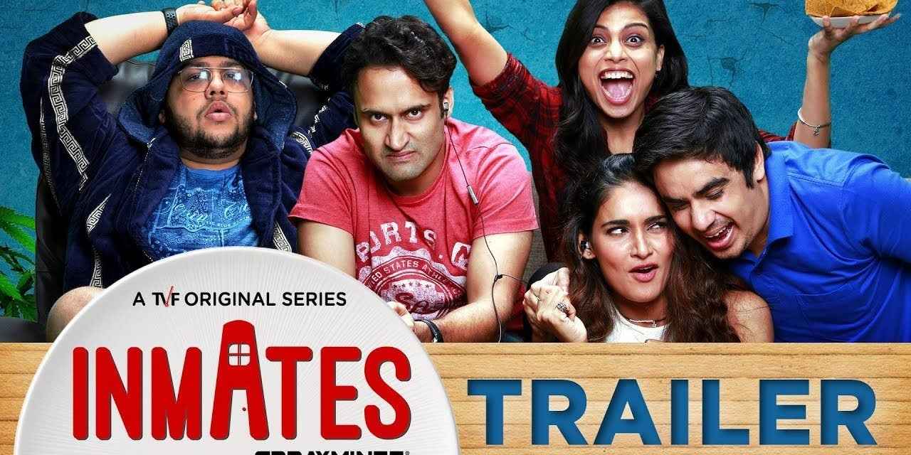 #OnOut: TVF's Inmates Trailer looks promising
