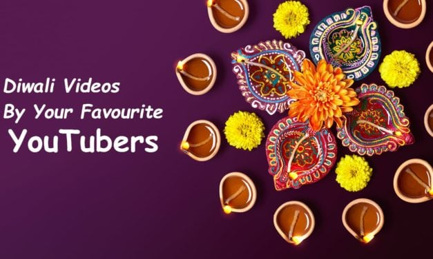 #Diwali Videos By Your Favorite Youtubers