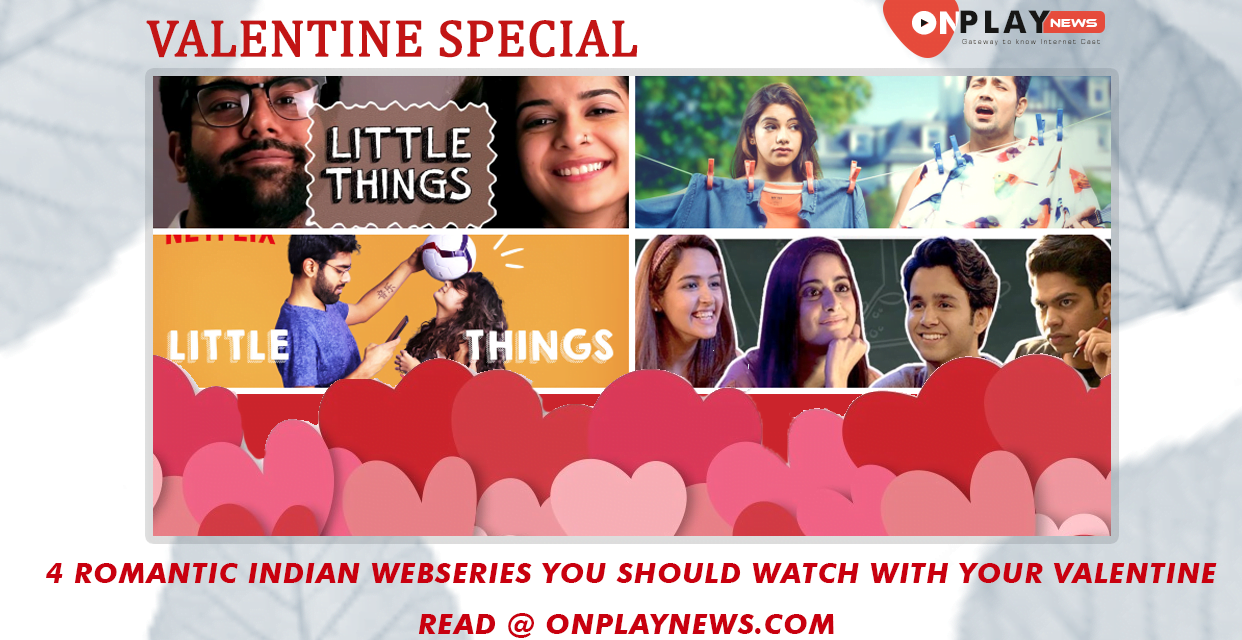 4 Romantic Web Series You Should Watch With Your Valentine