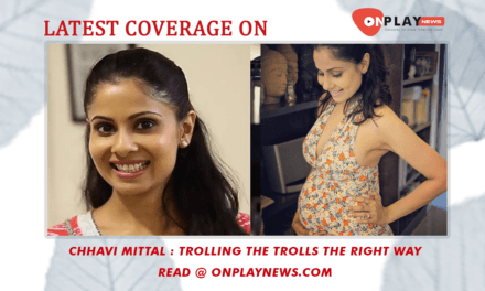 Chhavi Mittal – Trolling the Trolls the right way