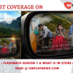 TVF Tripling – Flashback Season 1 & What is in store for Season 2