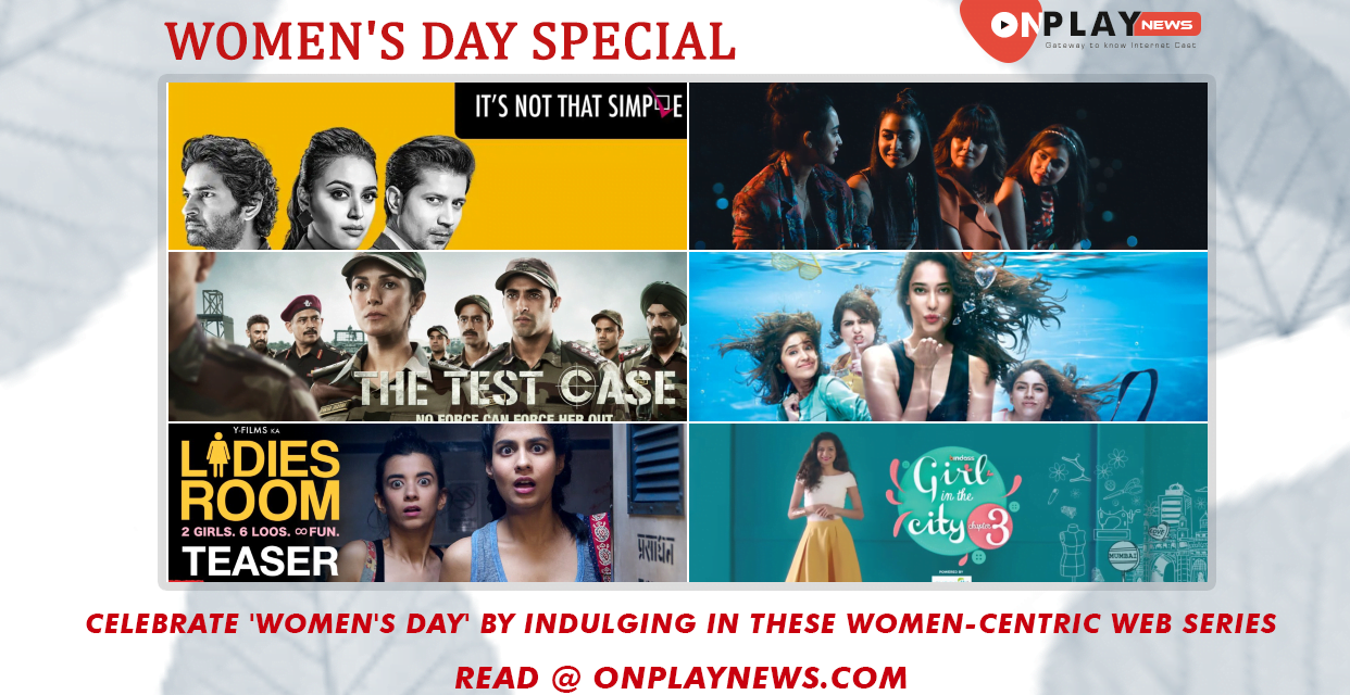 Celebrate 'Women's Day' by indulging in these women-centric web series