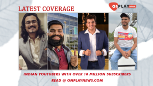 Indian YouTubers with over 10 million subscribers 1
