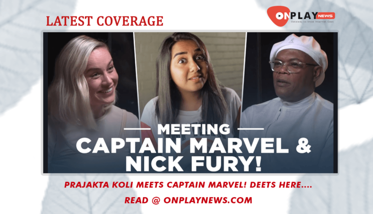 Prajakta Koli Meets Captain Marvel Deets Here