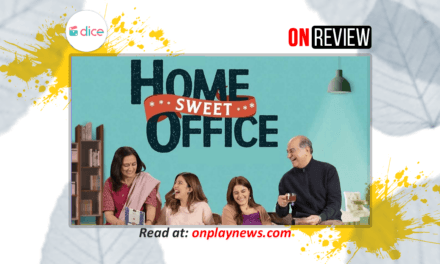 #OnReview – Home Sweet Office is worth spending your time On