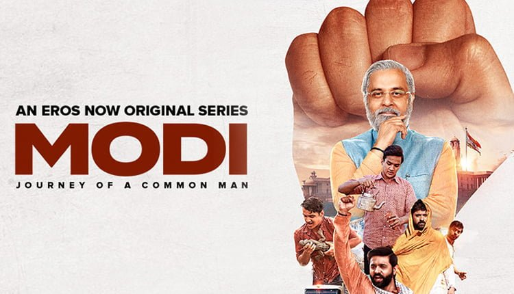 Eros Now's 'Modi – Journey of a Common Man' – Trailer Out Now