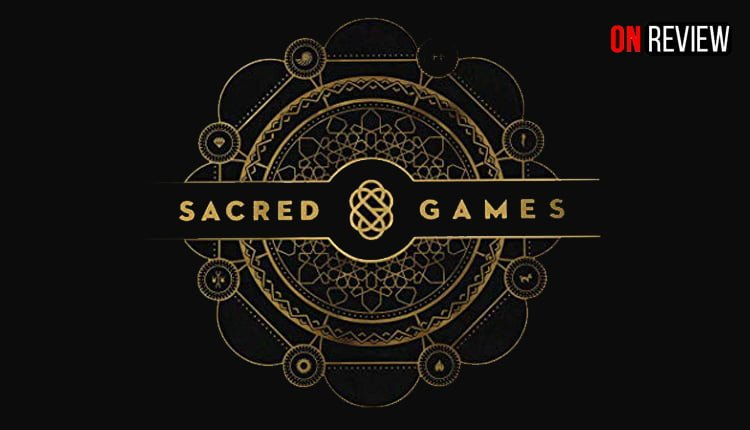 OnReview Sacred Games Season 1